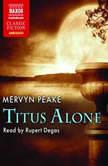 Titus Alone, Mervyn Peake