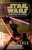Star Wars Legacy of the Force Invincible