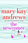 The Newcomer A Novel, Mary Kay Andrews