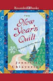 The New Year's Quilt, Jennifer Chiaverini