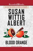 Blood Orange, Susan Wittig Albert