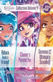 Star Darlings Collection: Volume 4 Adora Finds a Friend; Clovers Parent Fix; Gemma and the Ultimate Standoff, Ahmet Zappa; Shana Muldoon Zappa