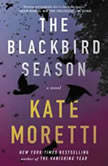 The Blackbird Season, Kate Moretti
