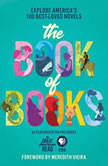 The Great American Read: The Book of Books Explore America's 100 Best-Loved Novels, Robin Miles