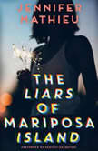 The Liars of Mariposa Island, Jennifer Mathieu