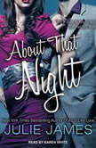 About That Night, Julie James
