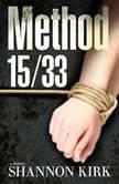 Method 15/33, Shannon Kirk