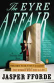 The Eyre Affair A Thursday Next Novel, Jasper Fforde