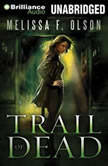 Trail of Dead, Melissa F. Olson