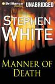 Manner of Death, Stephen White