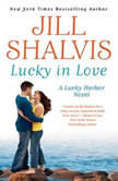 Lucky in Love, Jill Shalvis