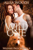 Wild One, Alisa Woods