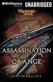 The Assassination of Orange A Foreworld SideQuest, Joseph Brassey