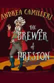 The Brewer of Preston, Andrea Camilleri