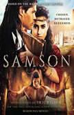 Samson Chosen. Betrayed. Redeemed, Eric Wilson