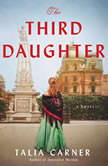 The Third Daughter A Novel, Talia Carner