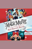 The Magic Misfits: The Minor Third, Neil Patrick Harris