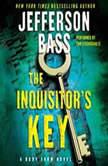 The Inquisitor's Key, Jefferson Bass