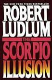 The Scorpio Illusion, Robert Ludlum