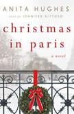 Christmas in Paris, Anita Hughes