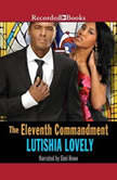 The Eleventh Commandment, Lutishia Lovely