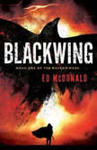 Blackwing, Ed McDonald