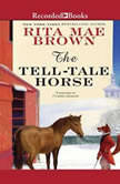 The Tell-Tale Horse, Rita Mae Brown