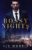 Bossy Nights, Liv Morris