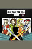 War Book for Kids Epic Medieval Fiction Battles for Children, Jeff Child