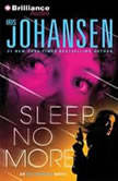 Sleep No More, Iris Johansen