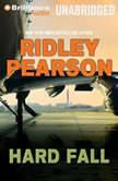 Hard Fall, Ridley Pearson