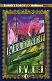 Morlock Night, K. W. Jeter