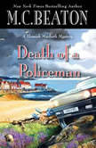 Death of a Policeman, M. C. Beaton
