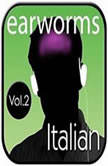 Rapid Italian, Vol. 2, Earworms Learning