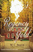 Regency Gold, M. C. Beaton writing as Marion Chesney