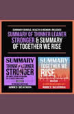 Summary Bundle: Health & Memoir: Includes Summary of Thinner Leaner Stronger & Summary of Together We Rise, Abbey Beathan