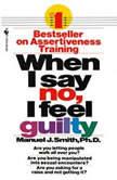 When I Say No, I Feel Guilty, Manuel J. Smith