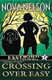 Crossing Over Easy, Nova Nelson
