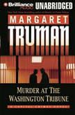 Murder at The Washington Tribune, Margaret Truman