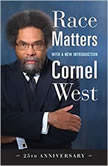 Race Matters, 25th Anniversary, Cornel West