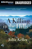 A Killing in the Hills, Julia Keller