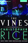 The Vines, Christopher Rice