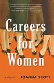 Careers for Women, Joanna Scott
