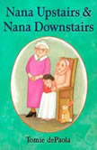 Nana Upstairs and Nana Downstairs, Tomie dePaola