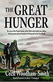 The Great Hunger Ireland 18451849, Cecil WoodhamSmith