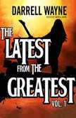 The Latest from the Greatest, Vol. 1, Unknown