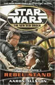 Star Wars: The New Jedi Order: Rebel Stand Enemy Lines II, Aaron Allston