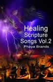Healing Scripture Songs Vol. 2 Faith Song, PHAYA BRANDS