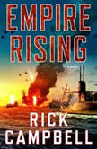 Empire Rising, Rick Campbell