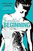 Beautiful Beginning, Christina Lauren